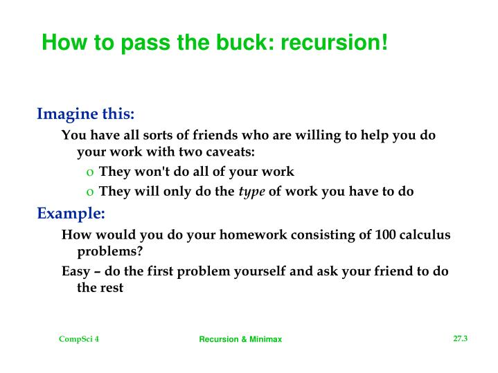 How to pass the buck recursion