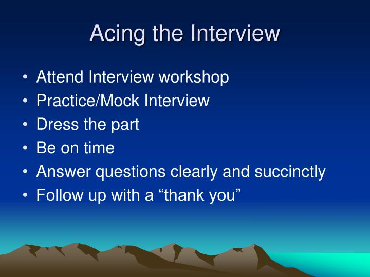 Acing the Interview
