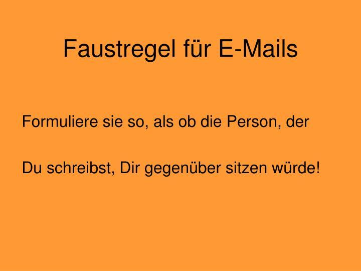 Faustregel für E-Mails