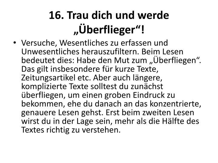 """16. Trau dich und werde """"Überflieger""""!"""