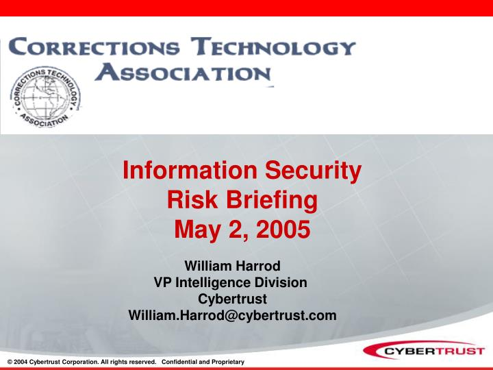 Information security risk briefing may 2 2005