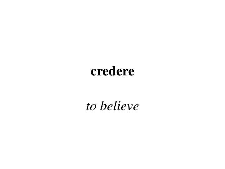 credere