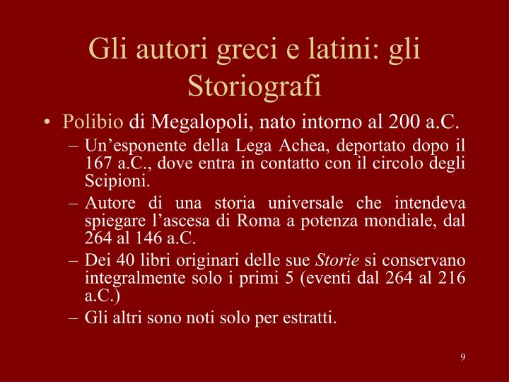 Gli autori greci e latini: gli Storiografi
