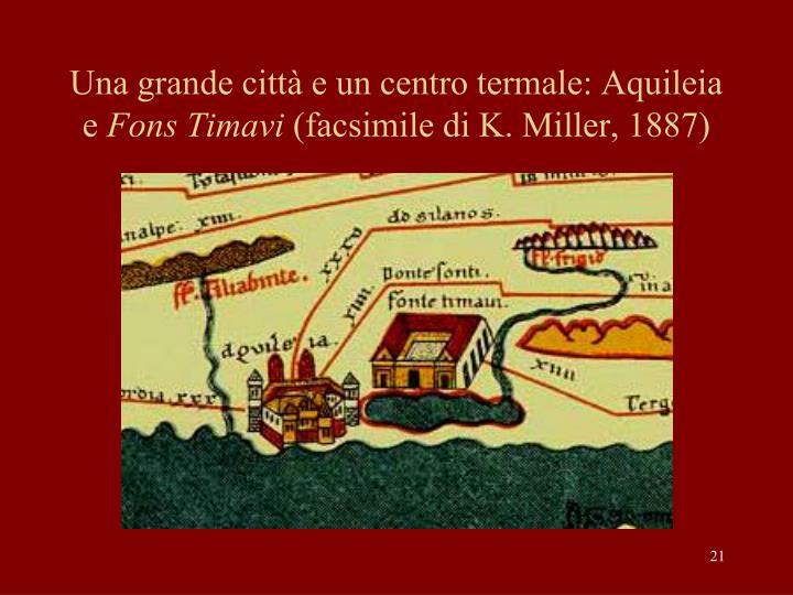 Una grande città e un centro termale: Aquileia e