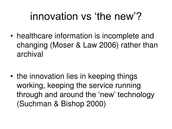 innovation vs 'the new'?