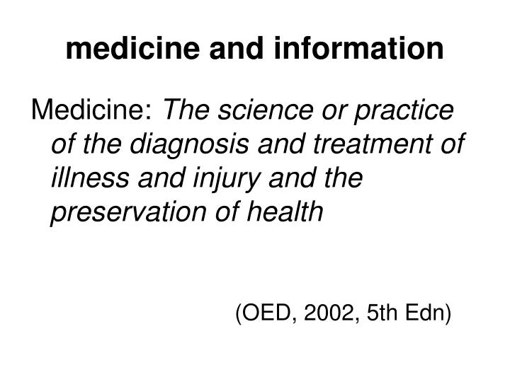medicine and information