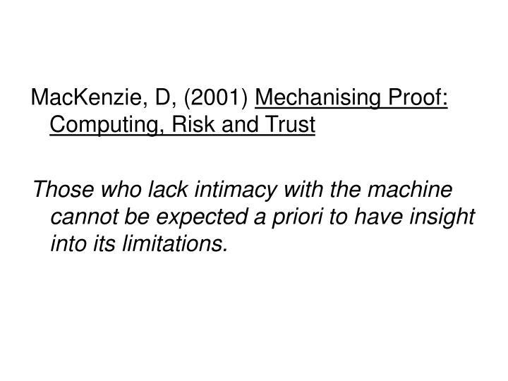 MacKenzie, D, (2001)