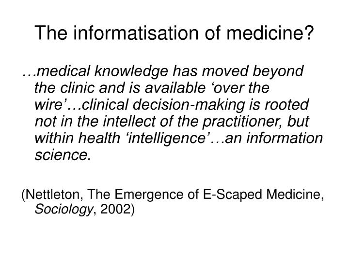 The informatisation of medicine?