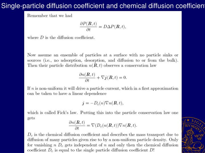 Single-particle diffusion coefficient and chemical diffusion coefficient