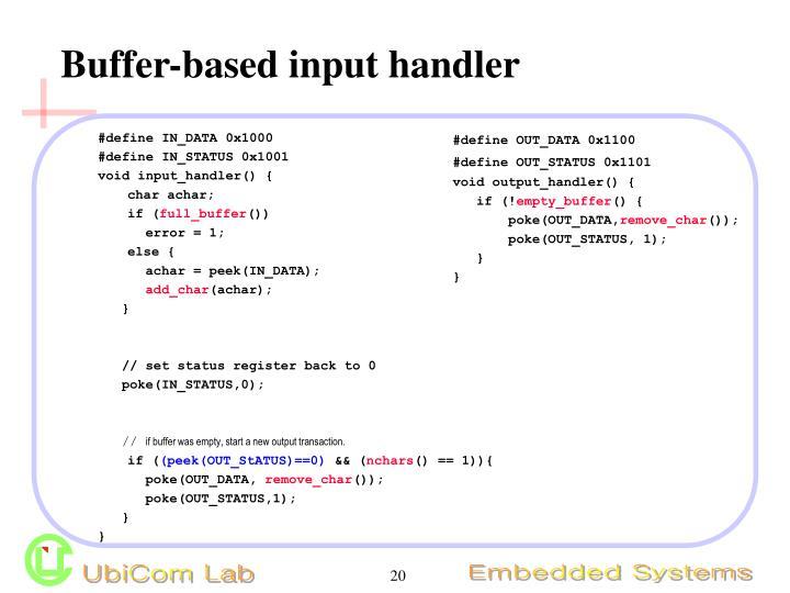 Buffer-based input handler