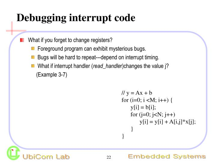 Debugging interrupt code