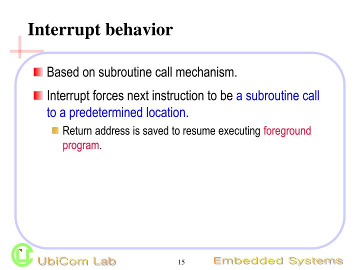 Interrupt behavior