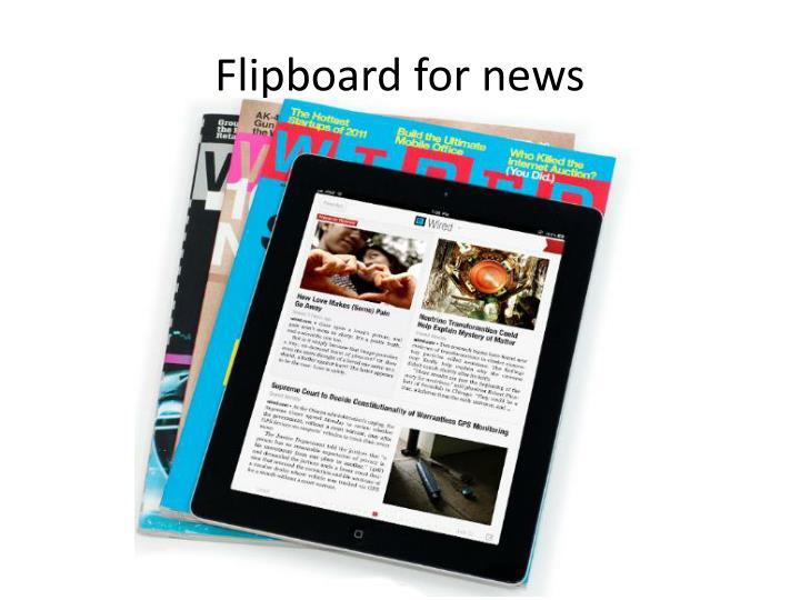 Flipboard for news