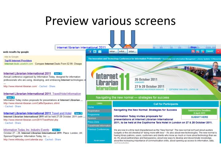 Preview various screens