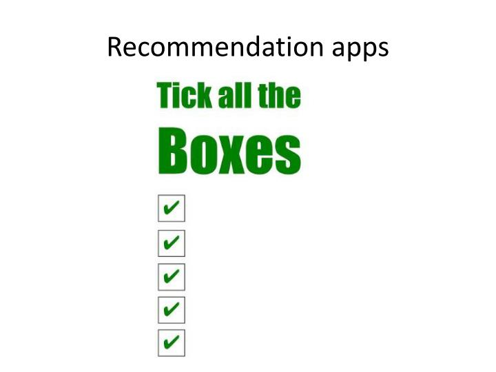 Recommendation apps