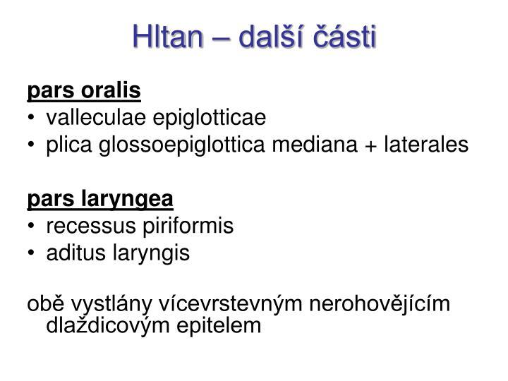 Hltan – další části