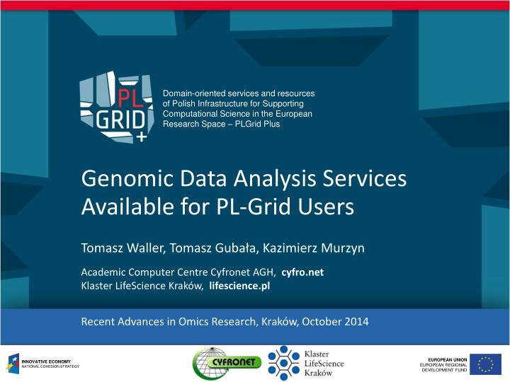 Genomic data analysis services available for pl grid users
