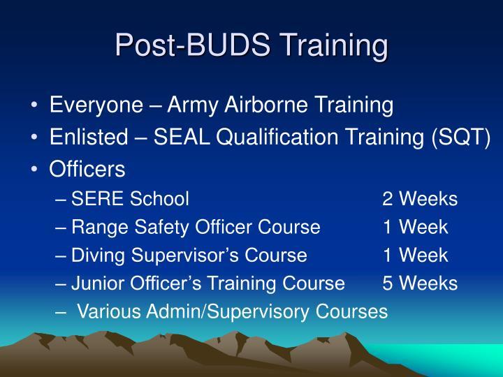 Post-BUDS Training