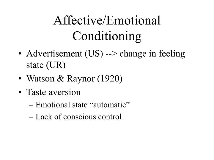 Affective/Emotional Conditioning