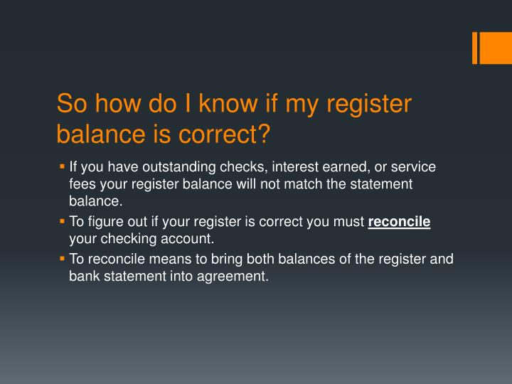 So how do I know if my register balance is correct?