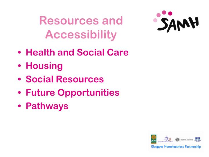 Resources and Accessibility
