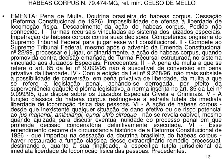HABEAS CORPUS N. 79.474-MG, rel. min. CELSO DE MELLO
