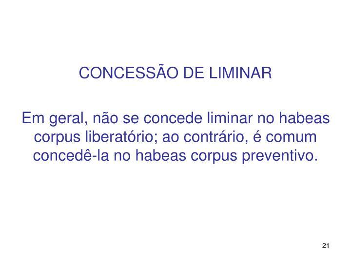 CONCESSÃO DE LIMINAR