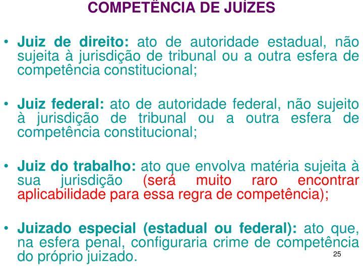 COMPETÊNCIA DE JUÍZES