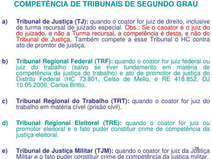 COMPETÊNCIA DE TRIBUNAIS DE SEGUNDO GRAU