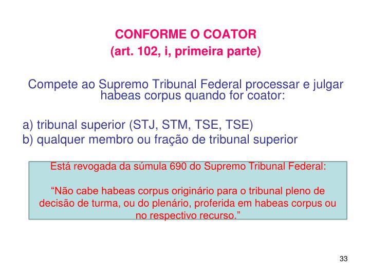 CONFORME O COATOR