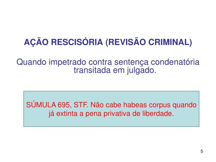 AÇÃO RESCISÓRIA (REVISÃO CRIMINAL)