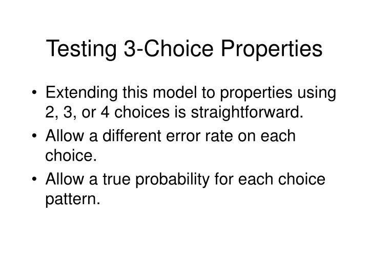 Testing 3-Choice Properties