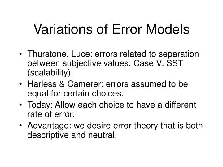Variations of Error Models