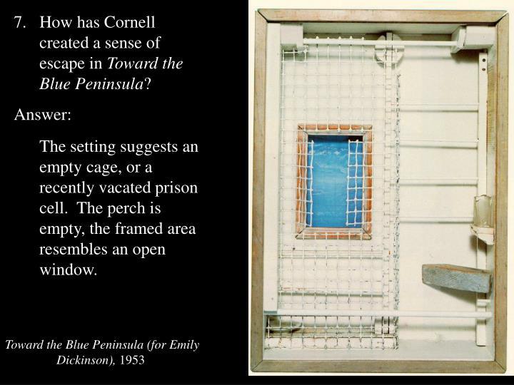 How has Cornell created a sense of escape in