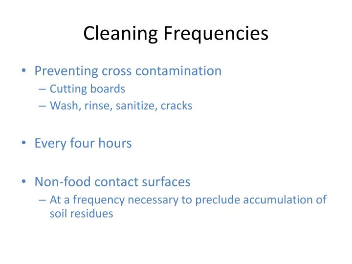 Cleaning Frequencies