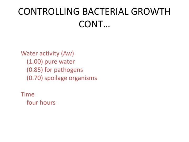 CONTROLLING BACTERIAL GROWTH CONT…