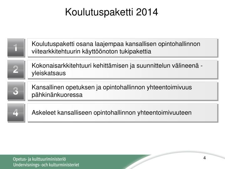 Koulutuspaketti 2014