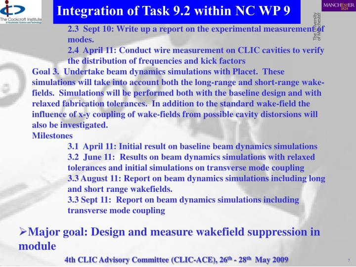Integration of Task 9.2 within NC WP 9
