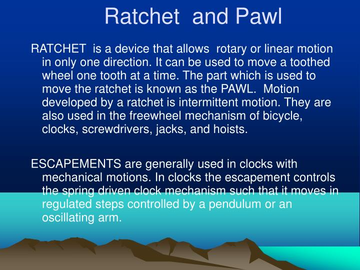 Ratchet  and Pawl