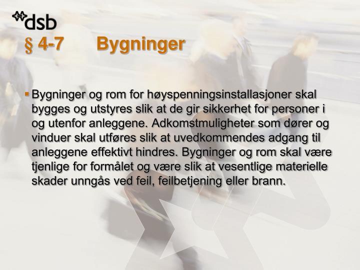 § 4-7Bygninger
