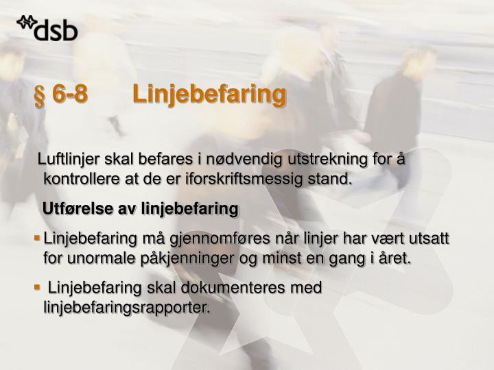§ 6-8Linjebefaring