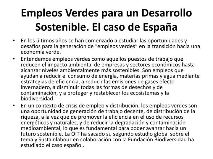 Empleos Verdes para un Desarrollo Sostenible. El caso de España