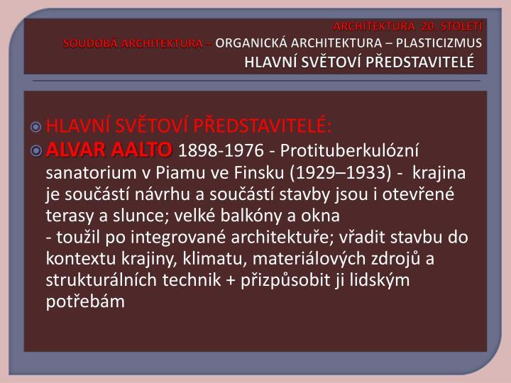 ARCHITEKTURA  20. STOLETÍ