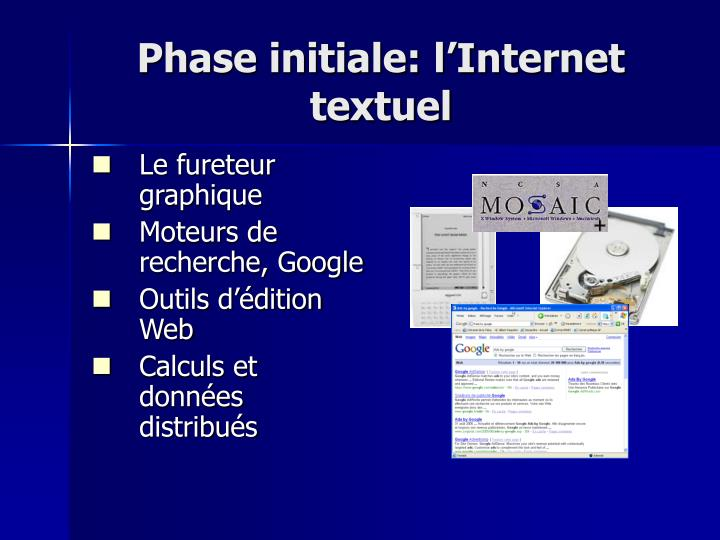 Phase initiale: l'Internet textuel
