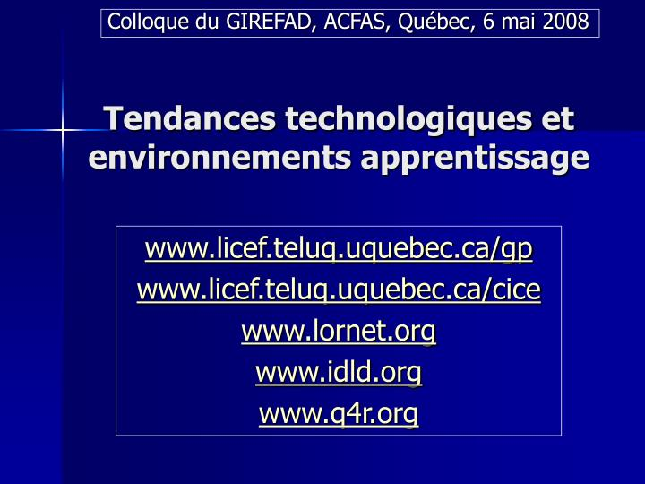 Colloque du GIREFAD, ACFAS, Québec, 6 mai 2008
