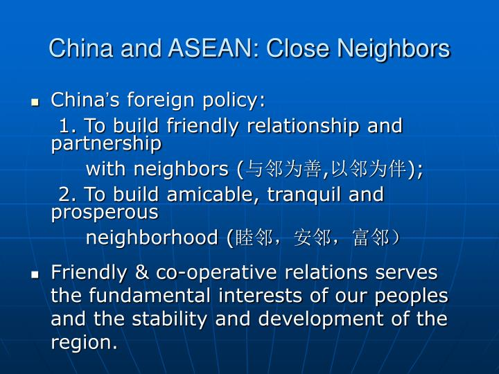China and ASEAN: Close Neighbors