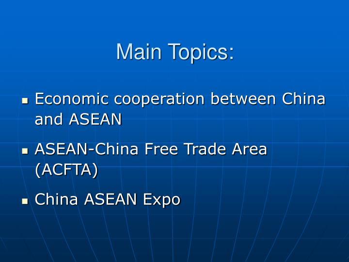 Main Topics: