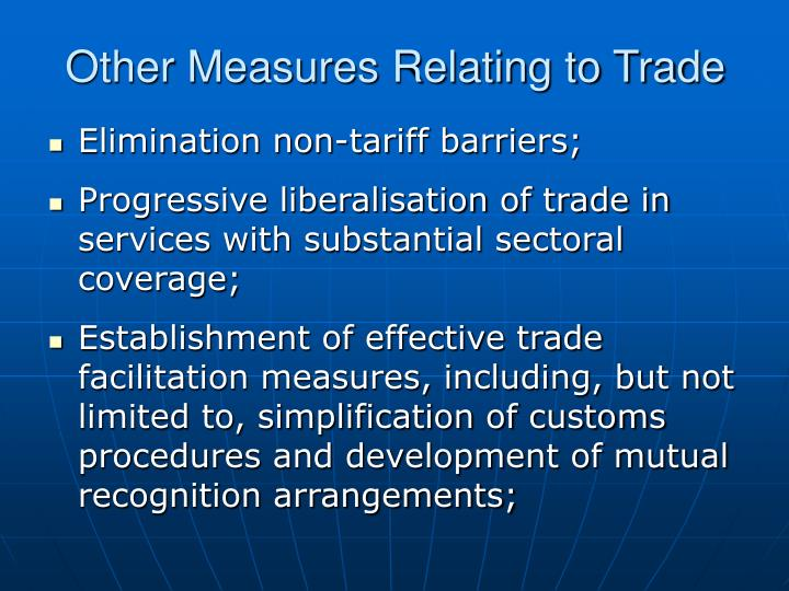 Other Measures Relating to Trade