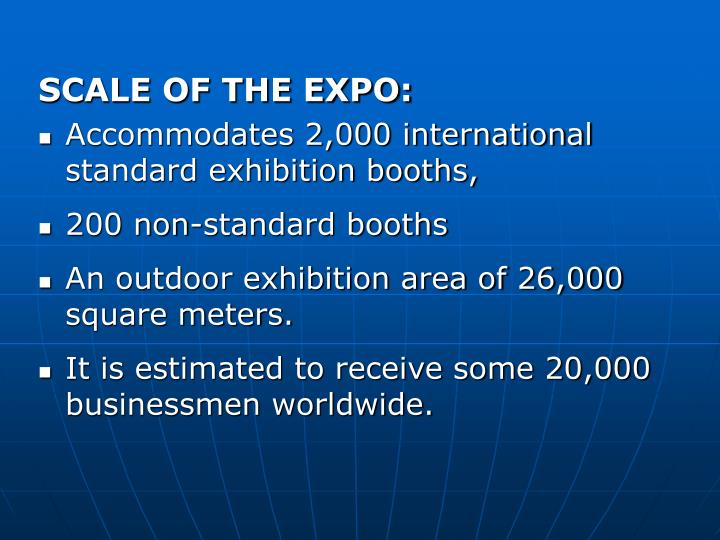 SCALE OF THE EXPO: