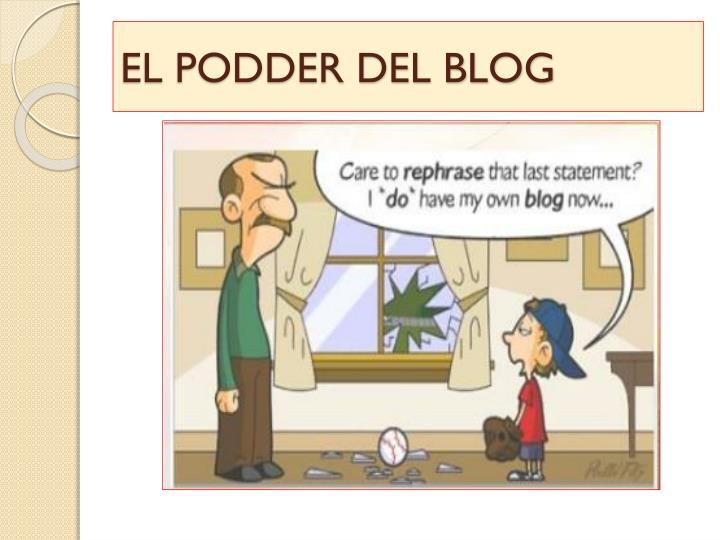 EL PODDER DEL BLOG